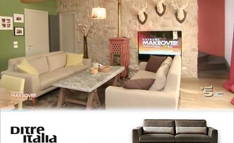 Scopri i 2 Divani Ditre Italia nella terza Puntata di Extreme Makeover Home Edition!